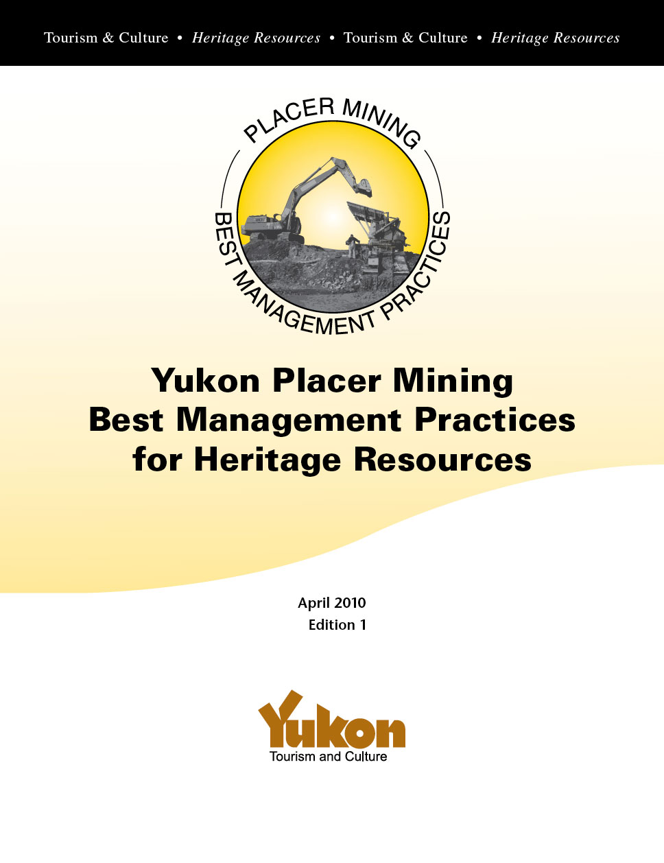 Yukon Placer Mining Best Management Practices for Heritage Resources